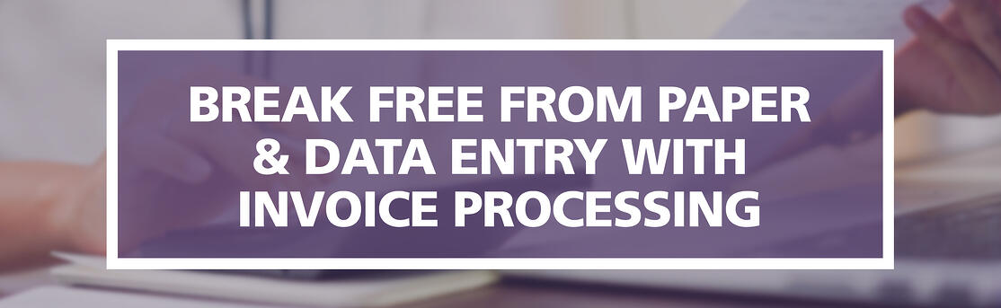 Email-Break-Free-from-Paper-&-Data-Entry-with-Invoice-Processing-Graphic